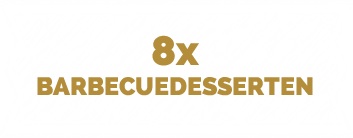 8 x barbecuedesserten